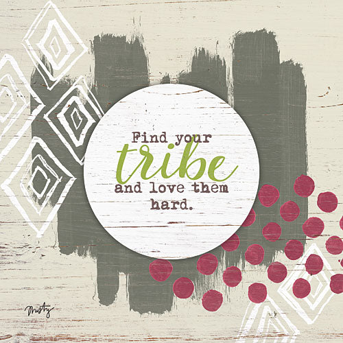 Misty Michelle MMD196 - Find Your Tribe - Family, Inspirational, Signs from Penny Lane Publishing
