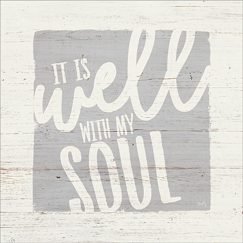 Misty Michelle MMD252 - All is Well with My Soul - Inspirational, Signs, Typography from Penny Lane Publishing