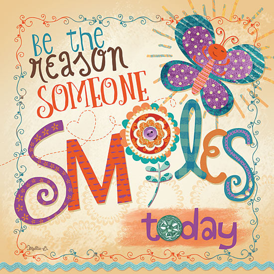 Mollie B. MOL1308 - Be the Reason Someone Smiles - Butterfly, Smile, Signs from Penny Lane Publishing
