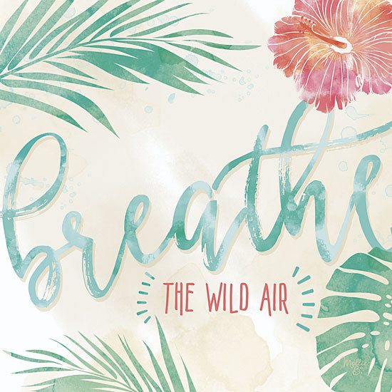 Mollie B. MOL1474 - Breathe the Wild Air - Breathe, Tropical, Palms Flowers from Penny Lane Publishing