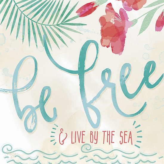 Mollie B. MOL1477 - Be Free & Live by the Sea - Free, Tropical, Palms, Flowers from Penny Lane Publishing