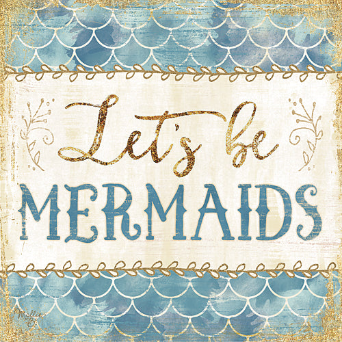 Mollie B. MOL1662 - Let's be Mermaids - Mermaid, Bath, Signs, Coastal, Whimsical from Penny Lane Publishing