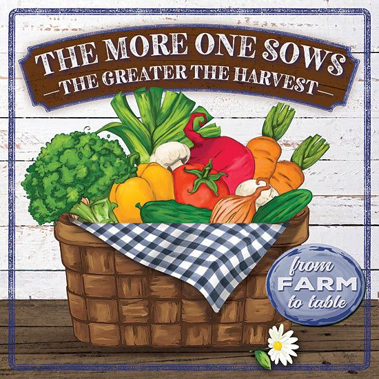 Mollie B. MOL2044 - MOL2044 - The More One Sows - 12x12 Signs, Typography, Basket, Fruit, Vegetables, Farm to Table from Penny Lane