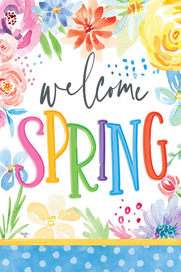 Mollie B. MOL2051 - MOL2051 - Welcome Spring - 12x18 Signs, Typography, Watercolor, Flowers, Welcome Spring from Penny Lane