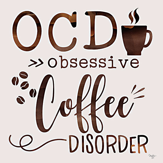 Mollie B. MOL2155 - MOL2155 - Obsessive Coffee Disorder - 12x12 OCD, Obsessive Coffee Disorder, Humorous, Kitchen, Coffee, Drink, Signs from Penny Lane