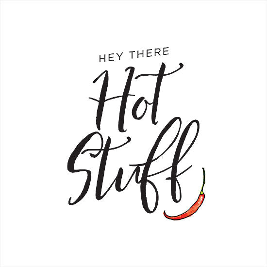 Masey St. Studios MS150 - MS150 - Hey There Hot Stuff - 12x12 Hey There Hot Stuff, Greeting, Humorous, Signs from Penny Lane