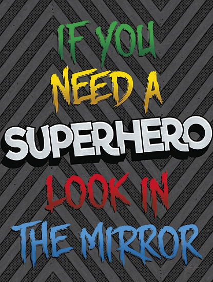Lauren Rader RAD1136 - Look in the Mirror - Superheroes, Signs, Inspirational from Penny Lane Publishing