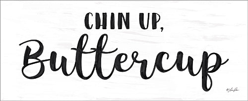 Lauren Rader RAD1257 - Chin Up Buttercup - Typography, Signs, Humor, Encourage from Penny Lane Publishing
