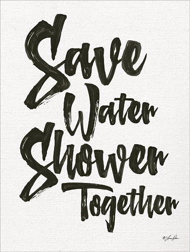 Lauren Rader RAD1262 - Save Water - Typography, Signs, Bath, Humor from Penny Lane Publishing