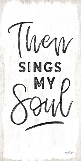 Lauren Rader RAD1264 - Then Sings My Soul - Typography, Signs, Inspirational from Penny Lane Publishing