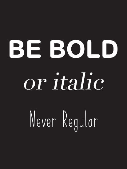Lauren Rader RAD1374 - RAD1374 - Be Bold - 12x16 Be Bold, Humorous, Motivational, Signs, Black & White, Tween from Penny Lane