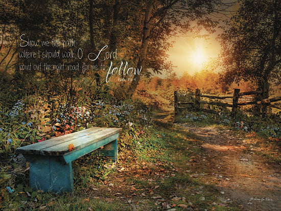 Robin-Lee Vieira RLV333A - Show Me the Path - Bible Verse, Park, Bench, Path, Flowers from Penny Lane Publishing