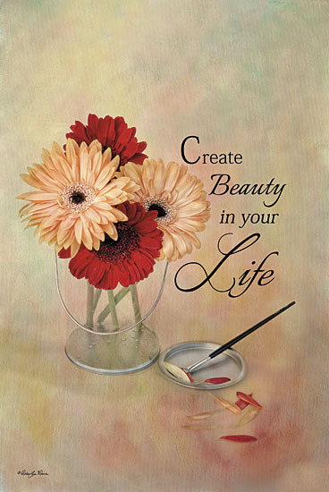 Robin-Lee Vieira RLV428 - Create Beauty in Your Life - Bucket, Daisies, Inspirational from Penny Lane Publishing