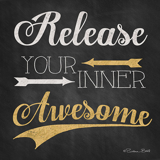 Susan Ball SB262 - Release Your Inner Awesome - Awesome, Gold, Black, Calligraphy from Penny Lane Publishing