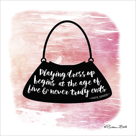 Susan Ball SB362 - Playing Dress Up - Quote, Purse, Tween, Fashion from Penny Lane Publishing