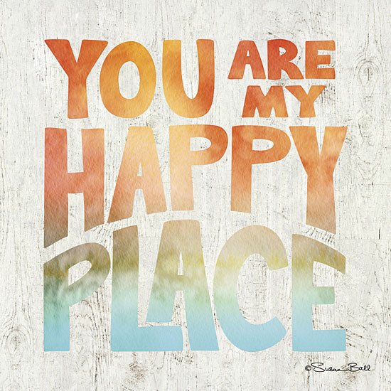 Susan Ball SB366 - You are My Happy Place - Rainbow Colors, Heart, Typography from Penny Lane Publishing