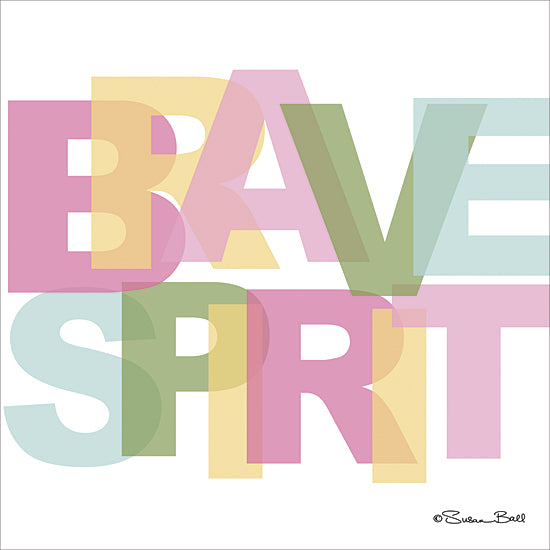 Susan Ball SB408 - Brave Spirit - Typography, Signs, Inspirational, Tween from Penny Lane Publishing