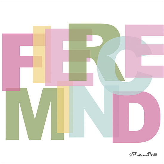 Susan Ball SB409 - Fierce Mind - Typography, Signs, Inspirational, Tween from Penny Lane Publishing