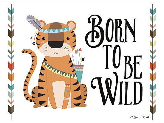 Susan Ball SB417 - Born to be Wild - Baby, Tiger, Arrow, Inspirational, Signs, Indian from Penny Lane Publishing