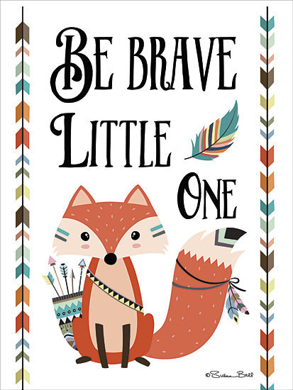 Susan Ball SB419 - Be Brave Little One - Baby, Fox, Arrow, Inspirational, Signs, Indian from Penny Lane Publishing