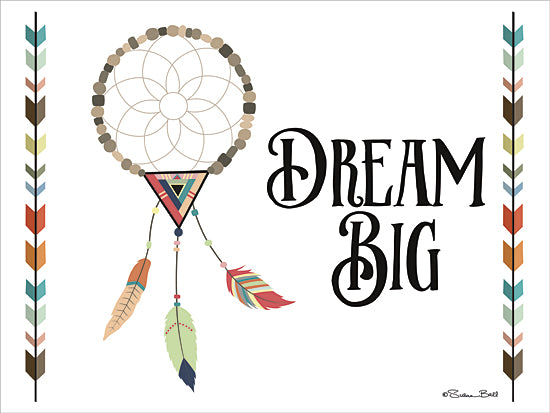 Susan Ball SB421 - Dream Big - Baby, Dream Catcher, Arrow, Signs, Indian from Penny Lane Publishing