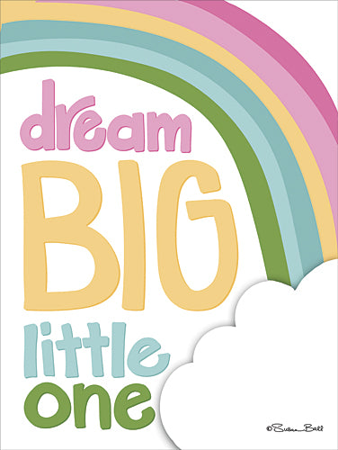 Susan Ball SB446 - Dream Big Little One - Rainbow, Children, Inspirational, Tween, Sign, Kids from Penny Lane Publishing