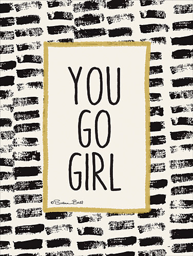 Susan Ball SB460 - You Go Girl! - Black, Gold, Sign, Contemporary, Humor, Tween from Penny Lane Publishing