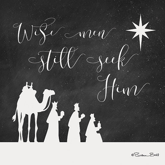 Susan Ball SB520 - Wise Men Still Seek Him   - Nativity, Holiday, Kings, Typography, Star from Penny Lane Publishing