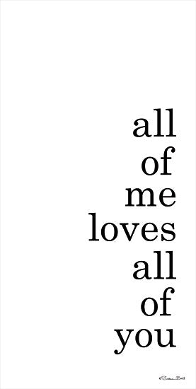Susan Ball SB772 - SB772 - All of Me - 9x18 Signs, Typography, All of Me, Love, Black & White from Penny Lane