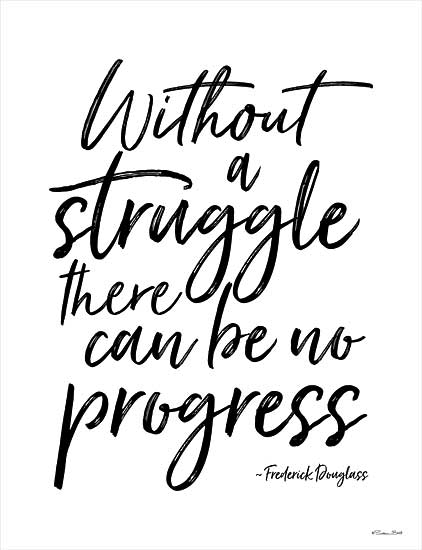 Susan Ball SB911 - SB911 - No Progress Without Struggle - 12x16 No Progress Without Struggle, Quote, Frederick Douglas, Motivational, Signs from Penny Lane