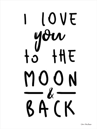 Seven Trees Design ST691 - ST691 - To the Moon    - 9x18 Signs, Typography, Love, Black & White, To the Moon from Penny Lane