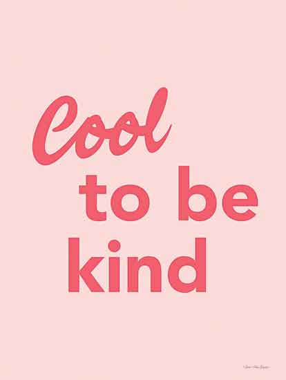 Seven Trees Design ST729 - ST729 - Cool to Be Kind - 12x16 Signs, Typography, Cool to Be Kind from Penny Lane