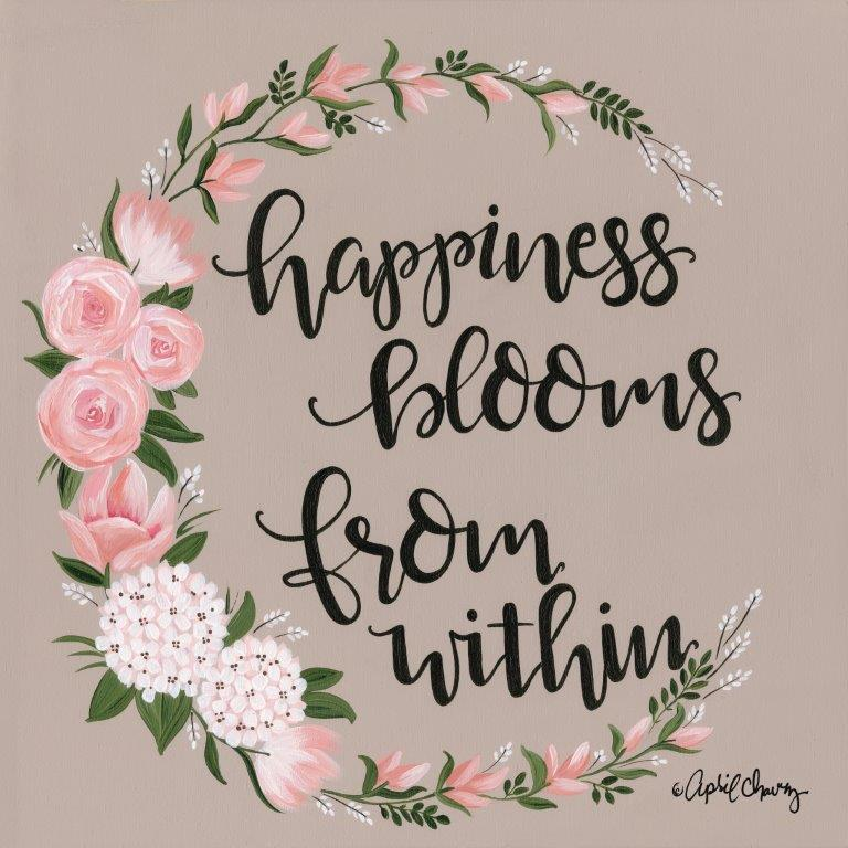 April Chavez AC116 - AC116 - Happiness Blooms from Within   - 12x12 Signs, Calligraphy, Flowers, Happiness from Penny Lane