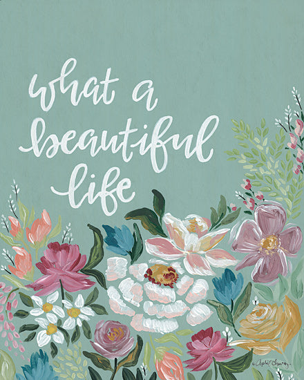 April Chavez AC144 - AC144 - What a Beautiful Life - 12x16 Signs, Flowers, Calligraphy from Penny Lane