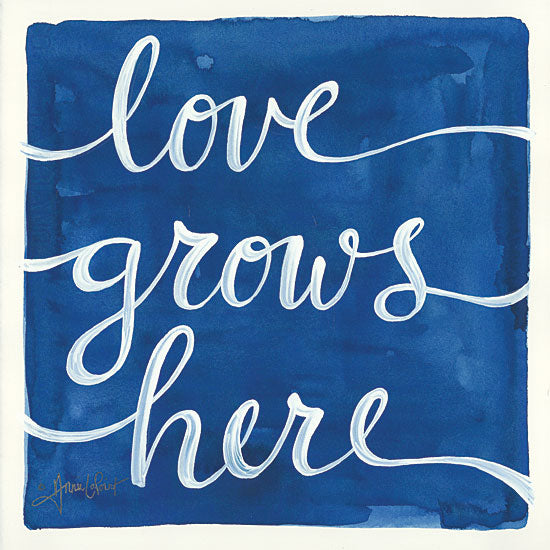 Annie LaPoint ALP1788 - Love Grows Here Love Grown Here, Blue & White, Calligraphy, Signs from Penny Lane