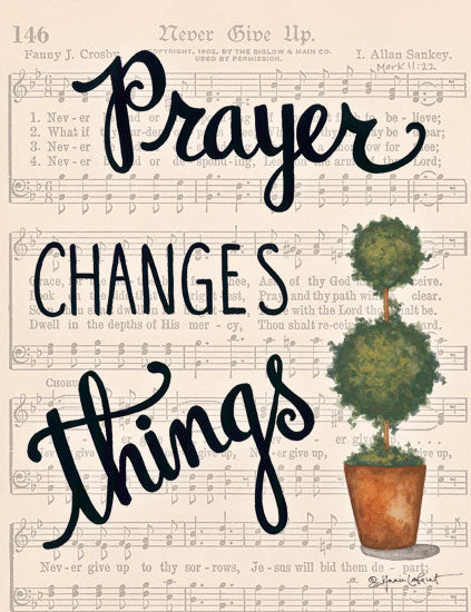 Annie LaPoint ALP1793 - Prayer Changes Things - 12x16 Prayer Changes Things, Topiary, Greenery, Never Give Up, Sheet Music, Music from Penny Lane