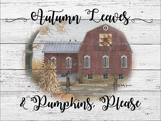 Billy Jacobs BJ1238 - BJ1238 - Autumn Leaves - 16x12 Signs, Wood Planks, Pumpkin, Barn, Autumn, Leaves, Typography from Penny Lane