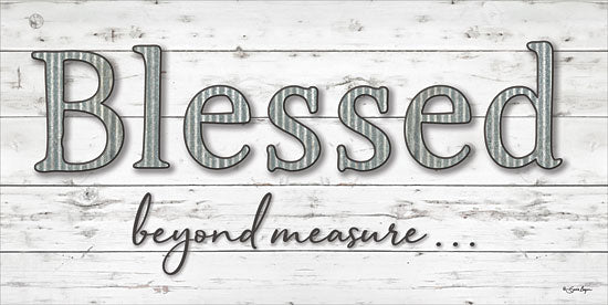 Susie Boyer BOY399 - Blessed Beyond Measure - 24x12 Blessed, Signs, Wood, Galvanized Metal from Penny Lane