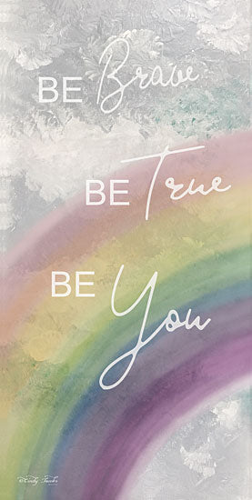 Cindy Jacobs CIN1206 - Be Brave Be Brave, Be Free, Be You, Rainbow, Motivating from Penny Lane