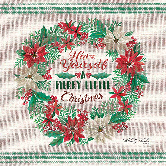 Cindy Jacobs CIN1294 - Have Yourself a Merry Little Christmas Have Yourself a Merry Little Christmas, Poinsettias, Flowers, Wreath, Grain Sack from Penny Lane