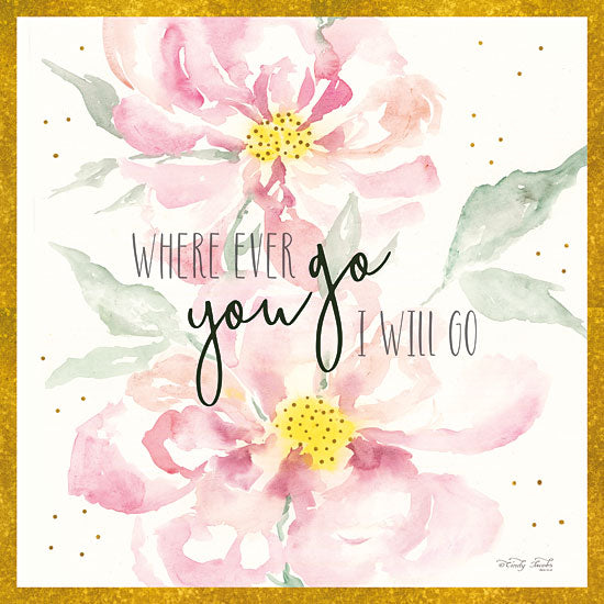 Cindy Jacobs CIN1373 - Wherever You Go Wherever You Go, Flowers, Blooms, Botanical, Signs from Penny Lane
