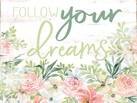 Cindy Jacobs CIN1379 - Floral Follow Your Dreams Follow Your Dreams, Flowers, Botanical, Calligraphy, Signs from Penny Lane