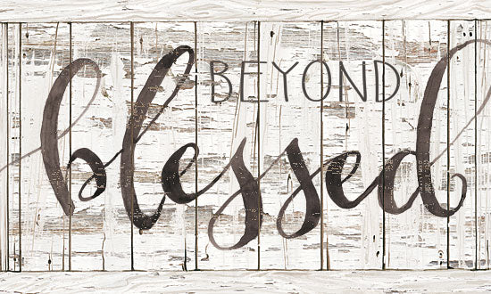 Cindy Jacobs CIN1595 - Beyond Blessed  - 18x12 Beyond Blessed, White Wood, Calligraphy, Love, Signs from Penny Lane