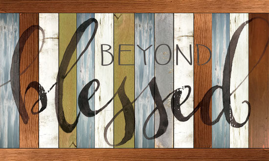 Cindy Jacobs CIN1596 - Beyond Blessed  - 18x12 Beyond Blessed, Wood, Calligraphy, Love, Signs from Penny Lane