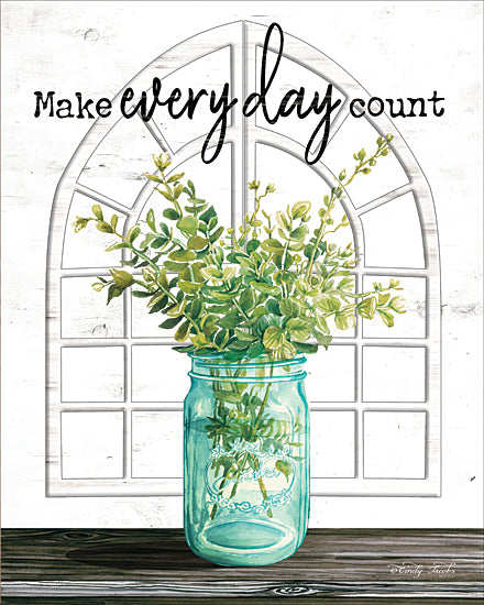 Cindy Jacobs CIN1656 - CIN1656 - Make Everyday Count - 12x16 Signs, Typography, Greenery, Window, Mason Jar, Make Everyday Count from Penny Lane
