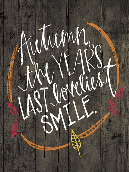 Dogwood DOG126 - Autumn Loveliest Smile - Autumn, Smile, Leaves, Chalkboard from Penny Lane Publishing