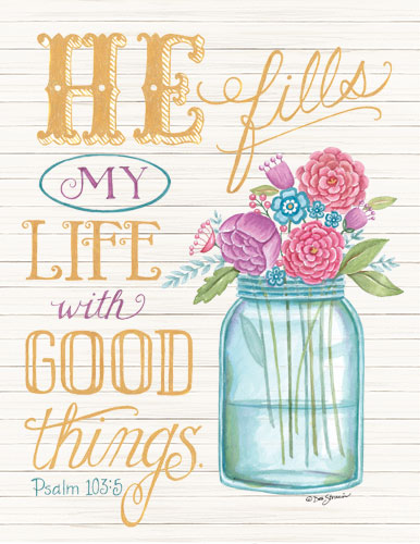 Deb Strain DS1642 - He Fills My Life with Good Things - Jar, Flowers, Psalm, He Fills My Life, Wood Planks from Penny Lane Publishing