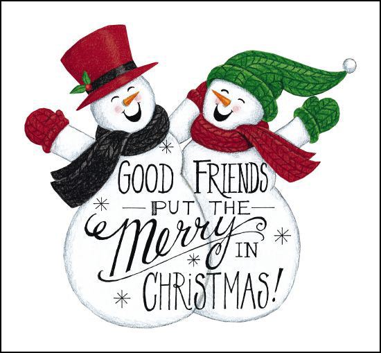 Deb Strain DS1718 - Good Friends Snowman Friends, Merry Christmas, Holidays, Snowmen, Calligraphy from Penny Lane
