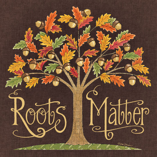 Deb Strain DS1850 - DS1850 - Roots Matter - 12x12 Signs, Acorn Tree, Roots Matter, Typography from Penny Lane