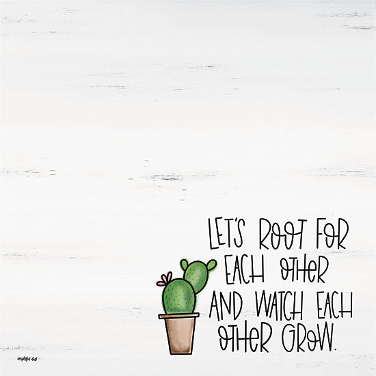 Imperfect Dust DUST170 - Root for Each Other  - 12x12 Cactus, Motivational, Tween, Grow, Signs from Penny Lane